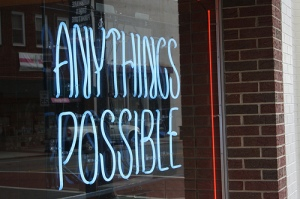"Neon sign: ""Anythings Possible"""