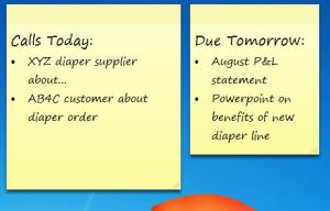 "An example of Sticky Notes used for a ""Calls Today"" list and a ""Due Tomorrow"" list."
