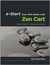 e-Start Your Web Store with Zen Cart by Goh Koon Hoek