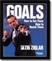 Goals: How to Set Them How to Reach Them by Zig Ziglar