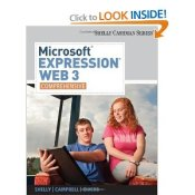 Microsoft Expression Web 3 - Shelly Cashman Series
