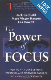 The Power of Focus by Jack Canfield...