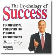 The Psychology of Success: Ten Universal Principles for Personal Empowerment by Brian Tracy