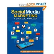 Social Media Marketing: A Strategic Approach by Melissa Barker