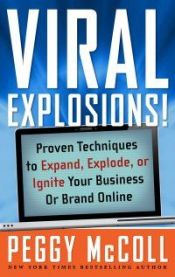 Viral Explosions by Peggy McColl