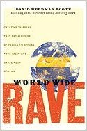 World Wide Rave by David Meerman Scott